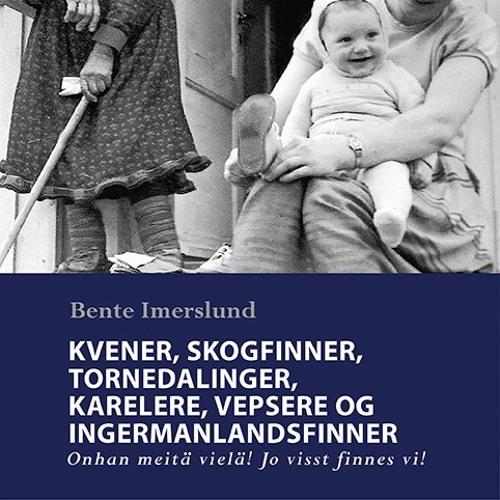 Orkanas podcast – en samtale om finskbeslektede folk med forfatter Bente Imerslund
