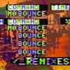 Mo Bounce (Eden Prince Remix)