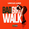 Bad Girl Walk