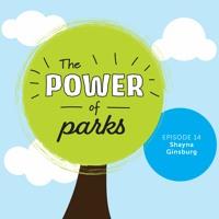Power of Parks: Shayna Ginsburg