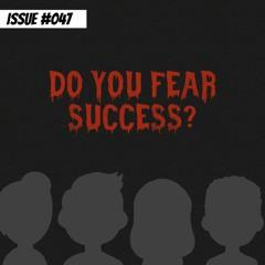 Do you fear success?