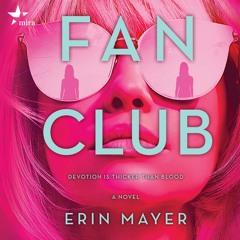FAN CLUB By Erin Mayer