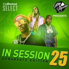 IN SESSION 25 - AFROBEATS EDITION