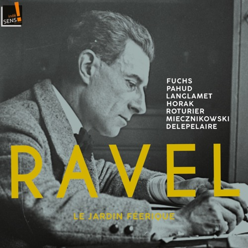 Ravel - Jardin Féérique