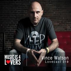 Lovecast 319 - Vince Watson [MI4L.com]