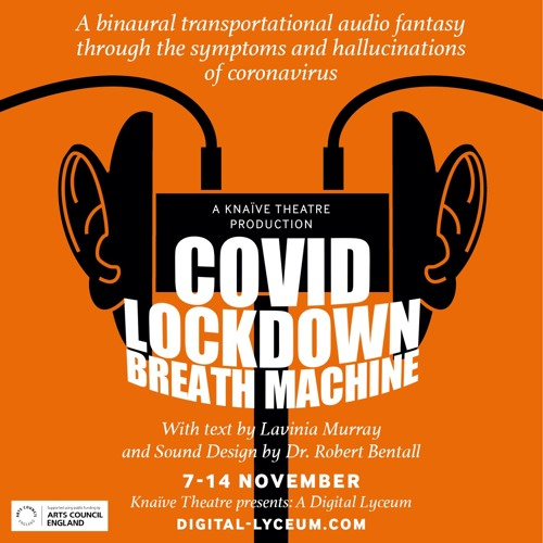 COVID Lockdown Breath Machine (Headphones Required)