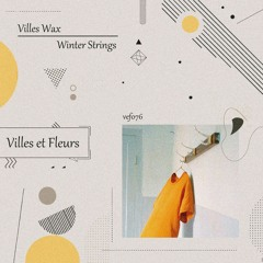 HSM PREMIERE   Villes Wax -  Winter Strings [Villes et Fleurs]