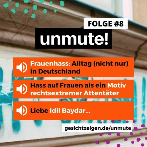 unmute! #8 - Frauenhass, Rechtsextremismus und was wir dagegen tun können