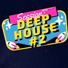 DJ SEB - Session Deep House #2 - Mars 2k20
