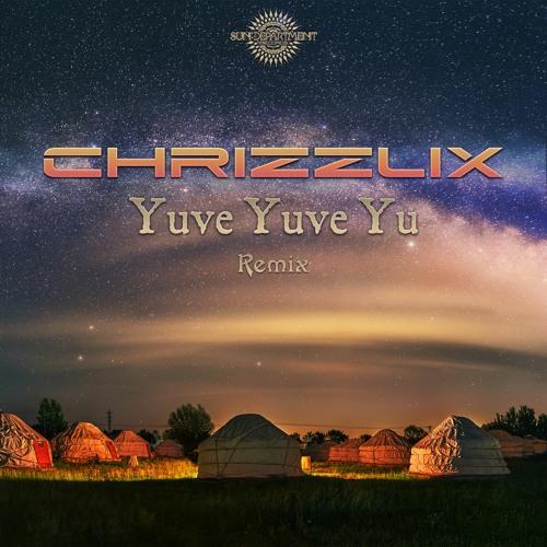 Chrizzlix - Yuve Yuve (Remix)