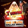 Download She South Dallas Swag (Clean) Mp3