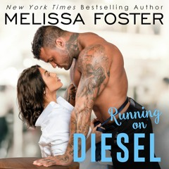 Running on Diesel by Melissa Foster, Narrated by Savannah Peachwood and Jacob Morgan