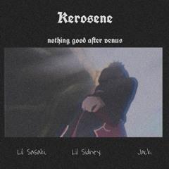N.G.A.V. - Kerosene (Lil Sidney, Lil Sasaki, Jack)