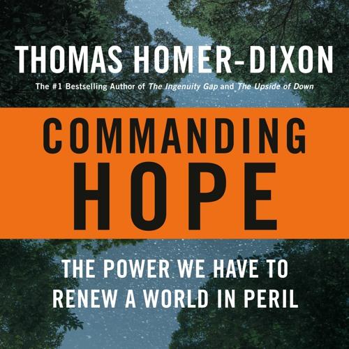 Commanding Hope - Thomas Homer-Dixon