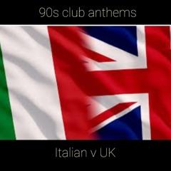 90s Anthems Italian V Uk
