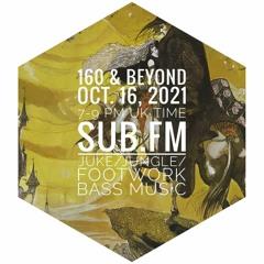 160 & Beyond - Halloween Special 16-Oct-2021 Sub FM