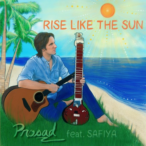 Rise Like The Sun (feat. Safiya)