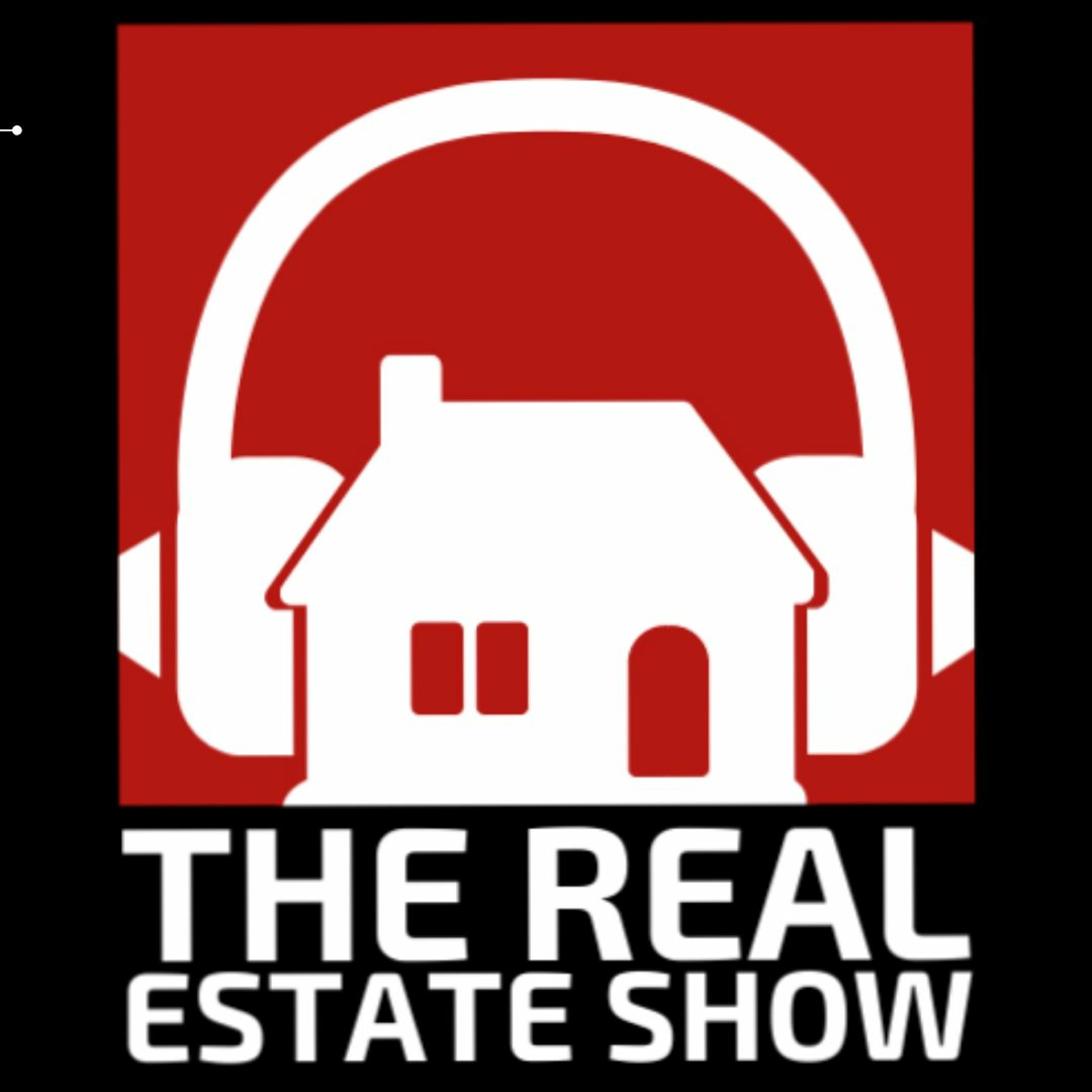 The Real Estate Show - Episode 120
