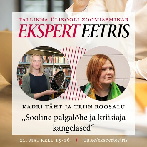 Ekspert eetris: Kadri Täht ja Triin Roosalu. Sooline palgalõhe ja kriisiaja kangelased.