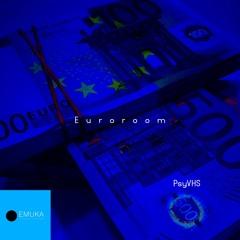 PsyVHS - Euroroom