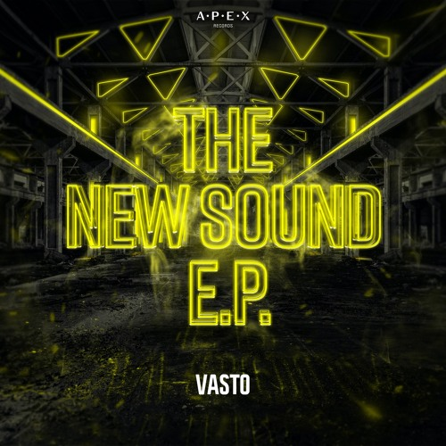 Vasto - The New Sound E.P.  Image