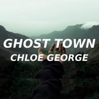 Chloe George - Ghost Town (TikTok Song) And nothing hurts anymore I feel kinda free