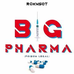 "RCKNSQT ""Poison Légal (BIG PHARMA)"