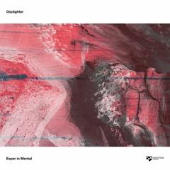 Osclighter - Mental Deep Structure (Original Mix) [Devotion Records]