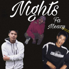 NIGHTS- 710 MEAZY (PROD:CapsCtrl)