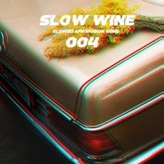 SLOW WINE 004