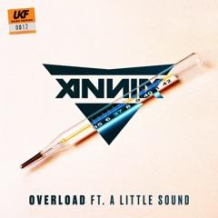 Annix - Overload (ft. A Little Sound)
