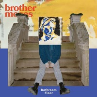 Brother Moses - Bathroom Floor