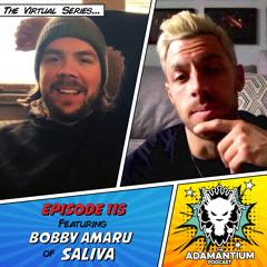 E115 Bobby Amaru (Saliva)
