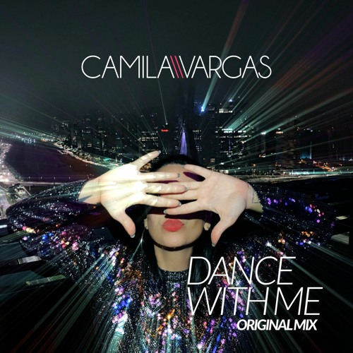 Camila Vargas - Dance With Me (Extended Mix)