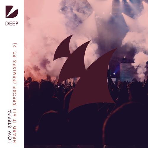 Low Steppa - Heard It All Before (Majestic Remix)