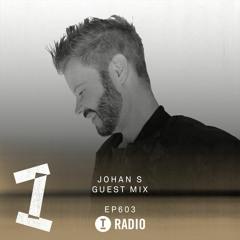 Toolroom Radio EP603 - Johan S Guest Mix