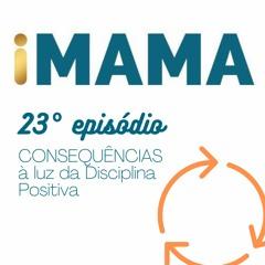 23 - Consequências à luz da Disciplina Positiva