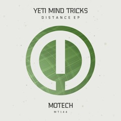 Yeti Mind Tricks - Wanna Be [Motech Records]