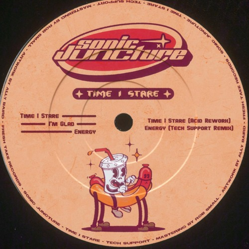 HSM PREMIERE   Sonic Juncture - Time I Stare [Fresh Take Records]