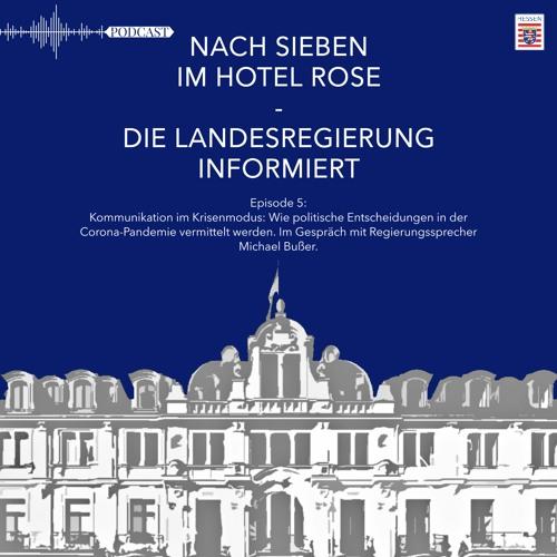 Kommunikation im Krisenmodus: Ein Gespräch mit Regierungssprecher Michael Bußer (Episode 5)