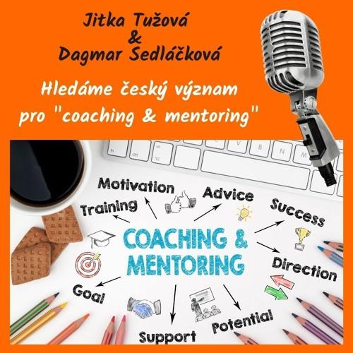Coaching & mentoring - hledání českého významu