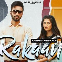Rakaan - Hardeep Grewal, Gurlez Akhtar | Yeah ProofRakaan  New Punjabi Songs 2021