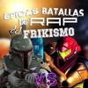 Samus Aran Vs Boba Fett (Épicas Batallas de Rap del Frikismo T2) [feat. Asuna]