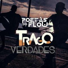 POETAS DO FLOW - TRAGO VERDADES (Igor thouse, Digao de ita)