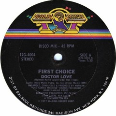 First Choice - Doctor Love (Milo Passier Edit)