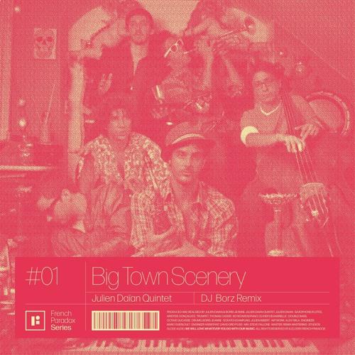 Big Town Scenery (DJ Borz Remix)