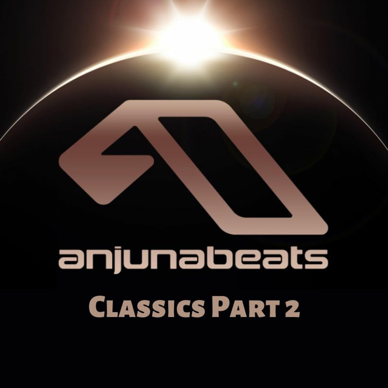 Anjunabeats Classics - Part 2