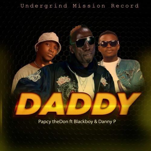Daddy - Feat. Blackboy & DannyP
