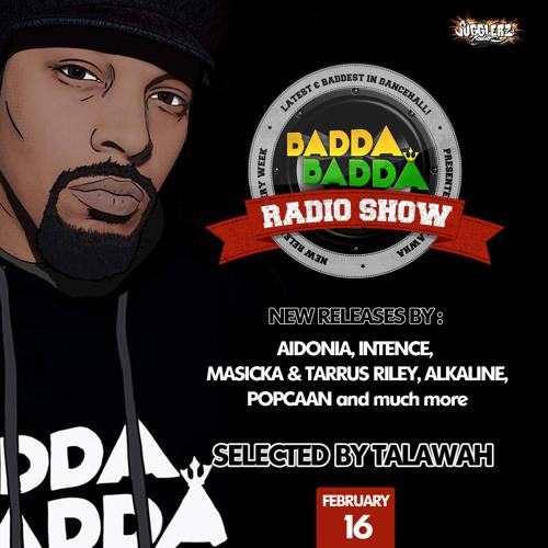 FEBRUARY 16TH 2021 BADDA BADDA DANCEHALL RADIO SHOW
