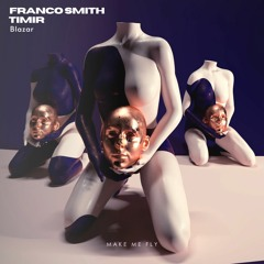 Franco Smith, Timir - Cosmic (Original Mix)